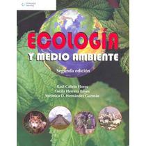 Ecologia Y Medio Ambiente - Raul Calixto Flores