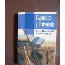 Dermatosis-diagnóstico Y Tratamiento-aut-p.sánchez-ixel-hm4