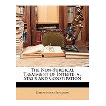 Non-surgical Treatment Of Intestinal, Robert Henry Ferguson