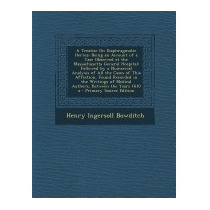Treatise On Diaphragmatic Hernia:, Henry Ingersoll Bowditch