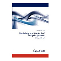 Modeling And Control Of Dialysis Systems, Ahmad Taher Azar