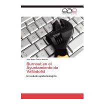 Burnout En El Ayuntamiento De, Juan Pablo Torres Andr?s