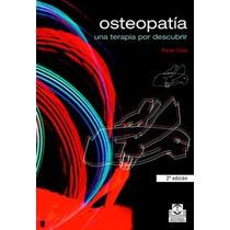 Osteopatía Una Terapia Por Descubrir - Libro