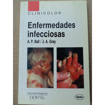 Enfermedades Infecciosas - A. P. Ball/ J. A. Gray