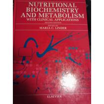 Bioquimica Y Metabolismo Nutricional Con Aplicaciones Clinic