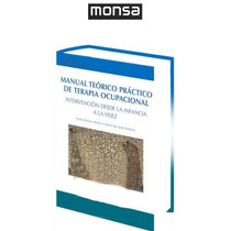 Manual Teórico Práctico De Terapia Ocupacional 1 Vol Monsa