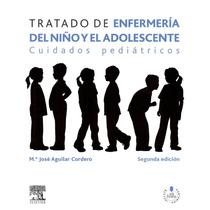 Tratado De Enfermería Del Niño Y El Adolescente Cuidados Ped