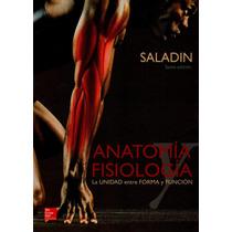 Anatomía Y Fisiología La Unidad Entre Forma Yfunción Saladin