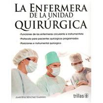 La Enfermera De La Unidad Quirúrgica Trillas !!100% Nuevos!!