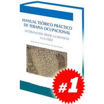 Manual Teórico Práctico De Terapia Ocupacional 1 Vol