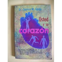 Usted Y Su Corazon - Prevencion