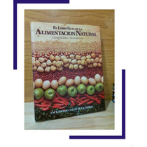 El Libro Guia De La Alimentacion Natural / George Seddon