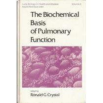 Báses Bioquímicas De La Funcion Pulmonar. Ronald G. Crystal.