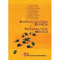 Farmacología Clínica Y Terapéutica Médica - Libro