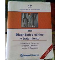 Libro - Diagnostico Clinico Y Tratamiento 41° Edicion