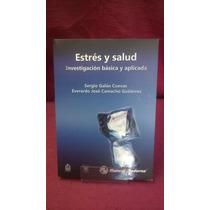 Estrés Y Salud - Sergio Galán Cuevas Y Everardo José Camacho