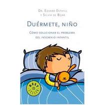 Duérmete, Niño De Eduard Estivill & Sylvia De Béjar-ebook