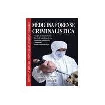 Libro Medicina Forense Criminalistica
