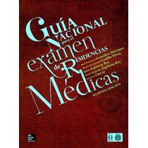 Guía Nacional Para El Examen Residencias Médicas Enarm