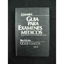 Guía Para Examenes Medicos Isbn 968-25-1211-5