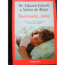 Eduard Estivill, Sylvia De Béjar, Duérmete Niño.