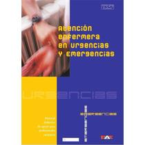 Libro: Atención A Enfermería En Urgencias Y Emergencias Pdf