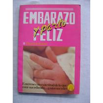 Embarazo Y Parto Feliz - Dina Von Braüne