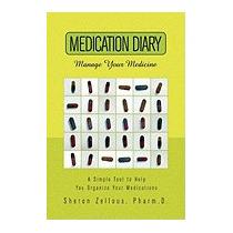Medication Diary, Sheron Pharm D Zellous