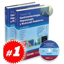 Tratado De Gastroenterología, Hepatología Y Nutrición Pediát