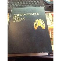 Libro Enfermedades Del Torax. 4ta Edicion Hinshaw