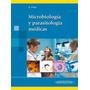 Microbiología Y Parasitología Médicas G Prats !!nuevos!!