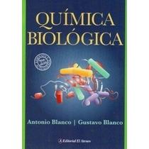 Química Biológica Blanco 2012 !nuevos Originales! Ed Ateneo