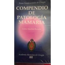 Compendio De Patología Mamaria, Carlos Sánchez
