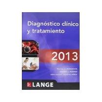 Libro Diagnostico Clinico Y Tratamiento 2013