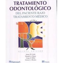 Tratamiento Odontológico Del Paciente Pdf