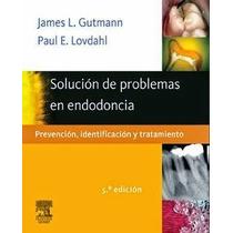 Solución De Problemas En Endodoncia 5ª Edición - Libro