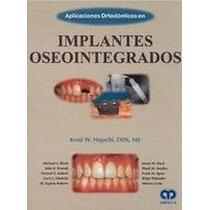 Libro Aplicaciones Ortodonticas En Implantes Oseointegrados