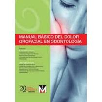 Libro Basico Del Dolor Orofacial En Odontologia