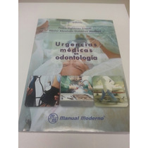 Urgencias Médicas En Odontologia