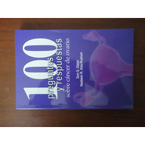 100 Preguntas Y Respuestas Sobre Cancer De Ovario