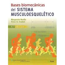 Bases Biomecánicas Sistema Musculoesqueletico. Nordin. 2012