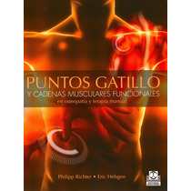 Puntos Gatillo Cadenas Musculares Osteopatía, Terapia Manual