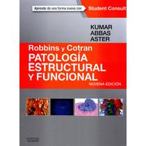 2015 Robbins Y Cotran Patología Estructural Y Funcional