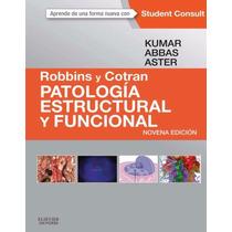 Patología Estructural Y Funcional De Robbins Pdf