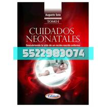 Tratado De Neonatología Augusto Sola 2 Tomos Pdf Calidad