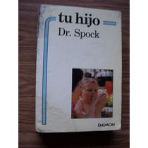 Tu Hijo-pediatría-ilust-aut-dr.b.spock-edit-daimon-hm4