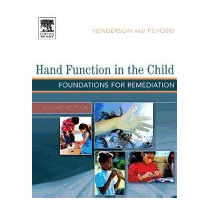 Hand Function In The Child: Foundations For, Anne Henderson