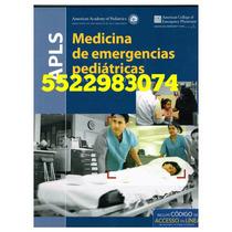 Apls Medicina De Emergencias Pediátricas 5ª Edición 2015