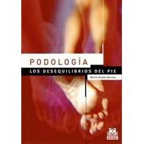 Sánchez Podología Los Desequilibrios Del Pie !nuevos!