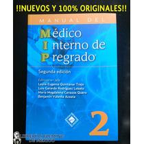 Manual Mip Del Médico Interno De Pregrado 2a Edición 2016